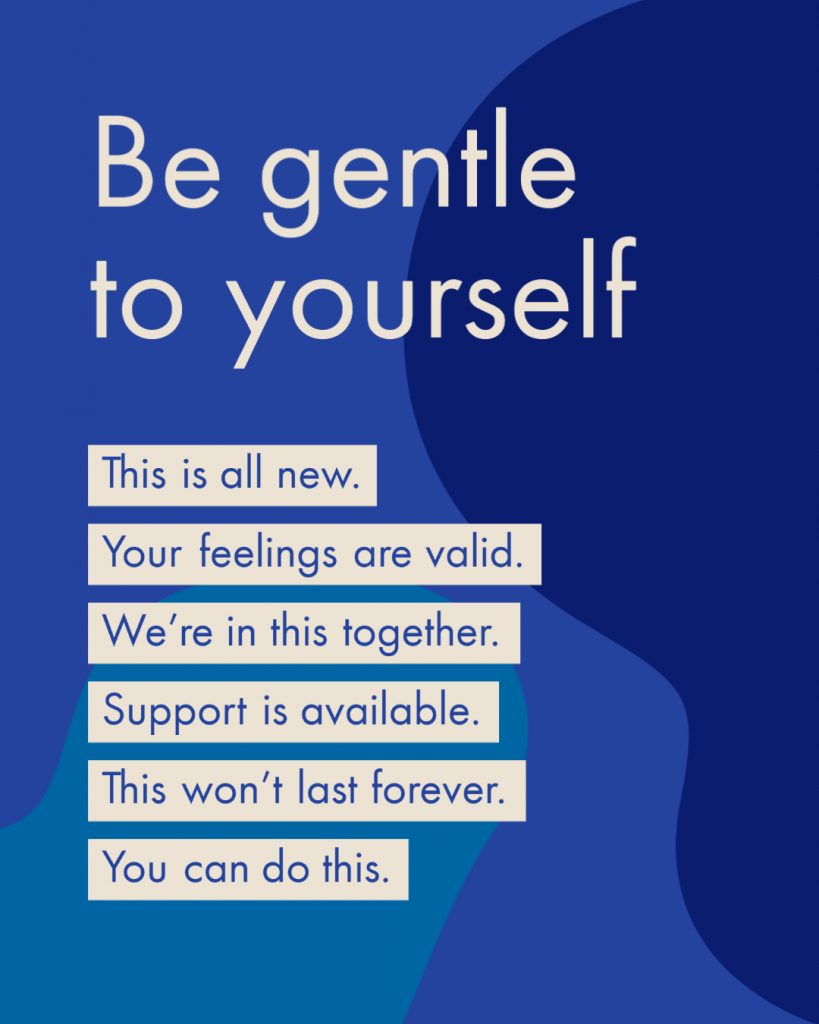 Be gentle to yourself